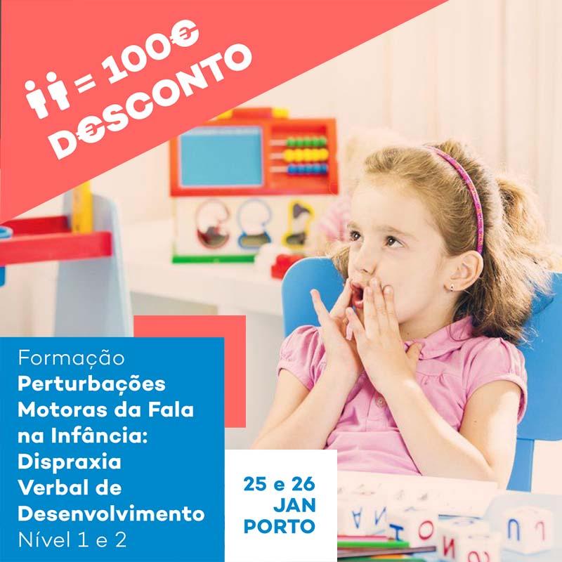 Formação Perturbações Motoras da Fala na Infância: Dispraxia Verbal de Desenvolvimento - Nível 1 e 2