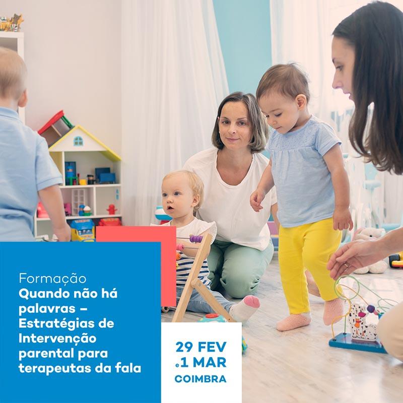 Quando não há palavras – Estratégias de Intervenção parental para terapeutas da fala