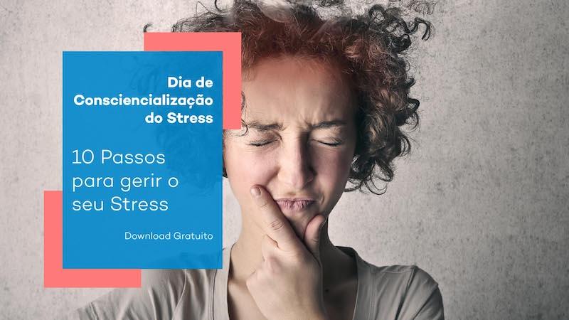 10 passos para gerir o seu Stress