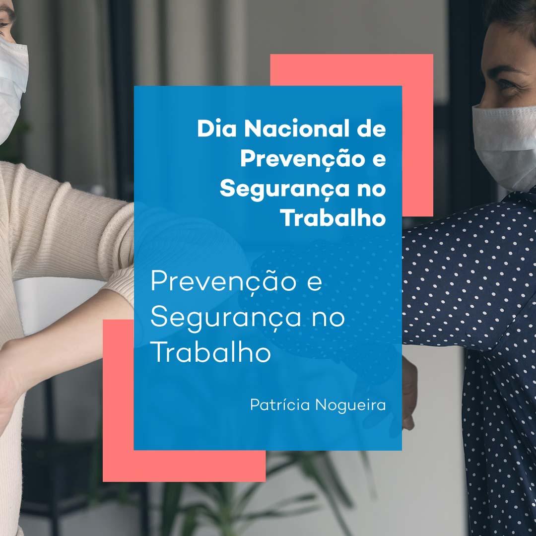 Prevenção e Segurança no Trabalho